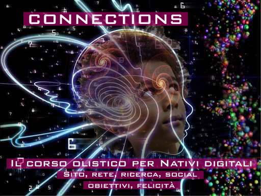 Connections – Il Corso Olistico per Nativi Digitali